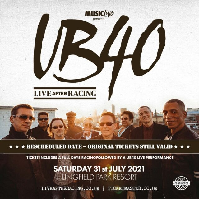 🎵 Rescheduled date 🎵  Due to Covid-19 and the resulting amendments to the racing program, the @ub40official event at @lingfieldpark scheduled for 26th June has been rescheduled for Saturday 31st July 2021.  Everyone at Live After Racing would like to thank UB40 and their team for their help and support under these difficult circumstance and are very much looking forward to what is sure to be a night to remember.  Tickets for the original date remain valid and refunds are available from point of purchase should customers be unable to attend the rearranged date.  🎟 >> https://bit.ly/3bzcgU5