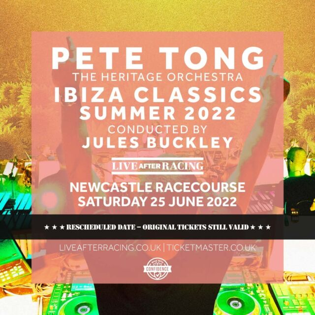 The legendary @petetongofficial along with @heritageorchestra and conducted by @julesbuckleymusic Ibiza Classics at @newcastleraces has been rescheduled to Saturday 25th June 2022.   Original tickets remain valid.  🎟 >> https://bit.ly/3v7R5jV