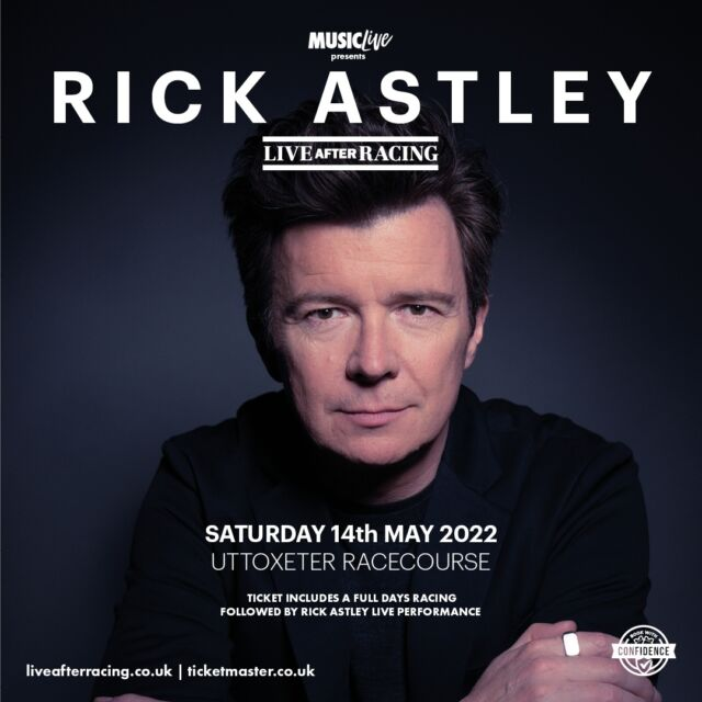 📣 @officialrickastley Live After Racing at @uttoxeterraces  has been rescheduled to Saturday 14th May 2022 📣  Original tickets valid.  🎟 >> https://bit.ly/30LkWAw