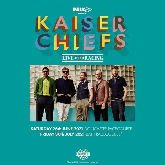 DONCASTER & BATH, THE @kaiserchiefs ARE COMING TO TOWN! 🤟 Catch the band on race day at @doncasterraces and @bathracecourse 🏇  --- FINAL tickets HERE 🎟️ bit.ly/3foI2FA 🎟️